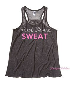 Workout Clothing - Womens Tank - Workout Tank - Racer back - Real women sweat $22.00