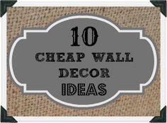 Cheap wall decor ideas that dont LOOK cheap!