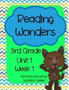 Reading Wonders, GRADE 3 CENTERS (Unit 1, Week 1)