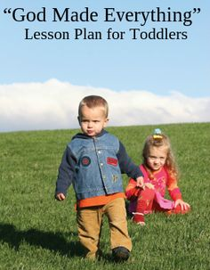 "Toddler Lesson Plan ""God Made Everything"""