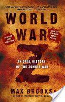 World War Z: An Oral History of the Zombie War   http://suncat.csun.edu/record=b2648763