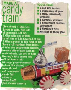 CANDY TRAIN...CUTE! I have made these a number of times as ornaments and kid gifts. Always a big hit! favor, candy trains, kid, candi train