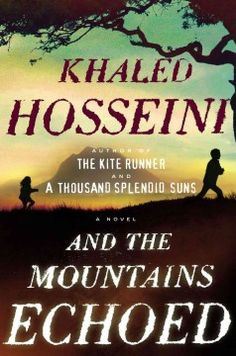 And the Mountains Echoed by Khald Hosseini; Siblings are separated at childhood, a mother abandons her disfigured daughter, a doctor travels the world to avoid his sick mother at home, a poet reinvents herself; on and on the stories are told. Spanning six decades, this family saga allows readers to travel from Afghanistan to France, Greece and the U. S. while Hosseini spins the tales of all the characters together. book club, mountains, club read, worth read, khale hosseini, book worth, bookshelf, mountain echo, read list