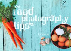 Love these food photography tips.