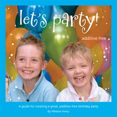 Let's Party….. Additive Free!
