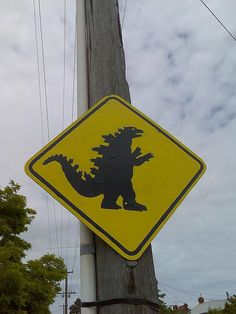 Okay it is not that funny but I thought Godzilla crossing sign is cool.