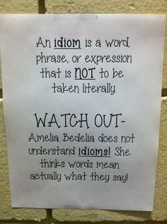 idiom anchor chart with Amelia Bedelia
