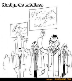 Doctor's strike. Huelga de médicos. Manifestation de médecins.