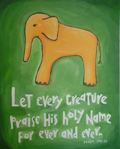 Elephant and bible verse! So cute!