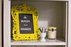 Stealing this idea and putting it in the bathroom. I'm amazed at how many grown men I know that do not wash their hands! YUCK!