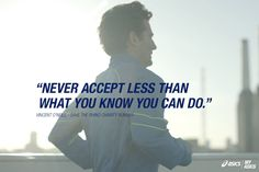 """Never accept less than what you know you can do."" - Rhino Runner Vincent O'Neill #betteryourbest"