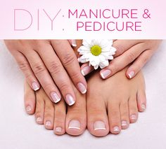 DIY Manicure & Pedicure...I love getting a pedicure...makes me feel special  #TreatYourself #shopkick