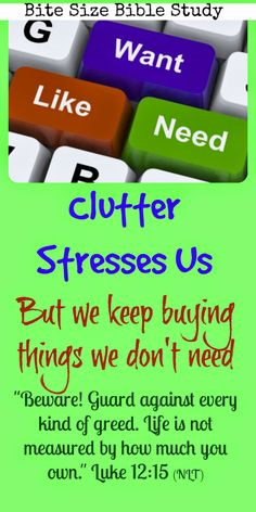 Did you know that it's a proven fact that clutter stresses us? We all have clutter tolerance levels. This short Bible study addresses this problem and the Bible's solution. ~ Click image and when it enlarges, click again to see the study.