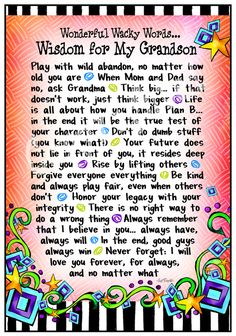 Wisdom For My Grandson  I Love You more than you will ever know!