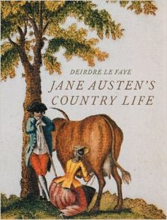 Jane Austen's Country Life. By Deirdre Le Faye. Frances Lincoln, June 1, 2014. 256 p. Forthcoming book. EA.