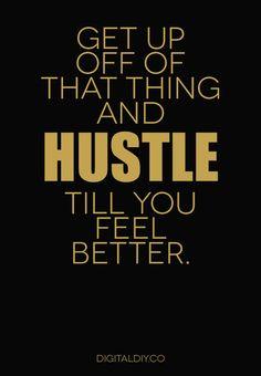 Do the hustle! | #Quotes | DigitalDIY.co