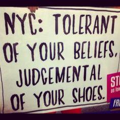 NYC...love it, but true. : )