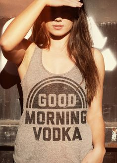 good morning vodka tank