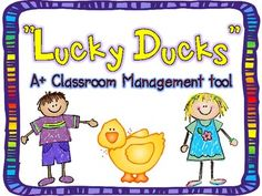 Lucky Ducks {Classroom Management}