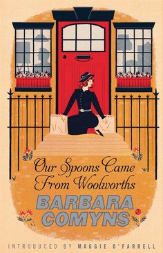 Our Spoons Came from Woolworths: Barbara Comyns: 9781844089277: Amazon.com: Books