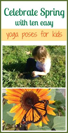 Celebrate spring with ten easy yoga poses for kids on Kids Yoga Stories.  Also includes Easter-inspired yoga poses and other spring-related kids activities.  #kidsyoga #yogaforkids