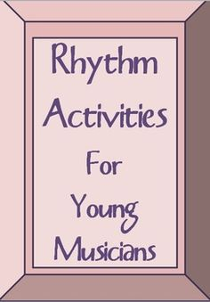 Music Theory: RHYTHM Activities