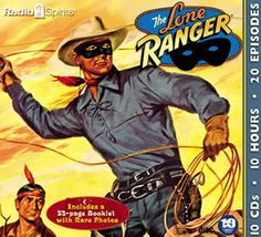 Image detail for -The Lone Ranger as he originally appeared on radio