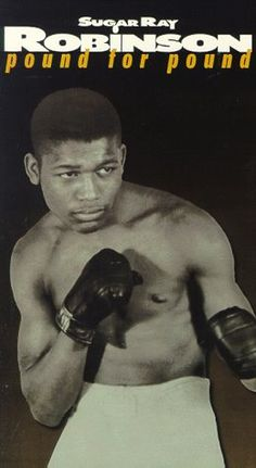 Legends of the Ring – Sugar Ray Robinson – Pound for Pound [VHS]