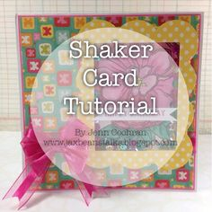 How to Make a Shaker Card: Crafters Companion,RRR  Xyron by Jenn Cochran for www.jaxbeanstalks.blogspot.com
