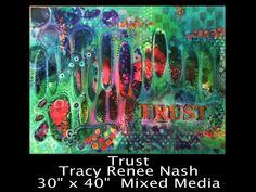 """Trust"" Tracy Renee Nash 30"" x 40"" Mixed Media on canvas"
