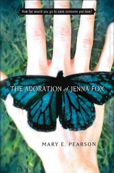 The Adoration of Jenna Fox. One of the books that I think might be good for book club next year.