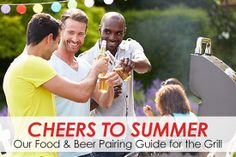 Our Food & Beer Pairing Guide for the Grill
