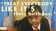 Kid President has it all figured out!