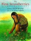 The First Strawberries: A Cherokee Story    Native American Tales from Appalachia
