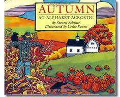 Autumn: An Alphabet Acrostic by Steven Schnur, Leslie Evans (Illustrator). Fall books for kids.