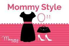 Mommy Style