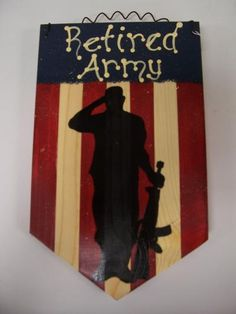 Retired Army Sign