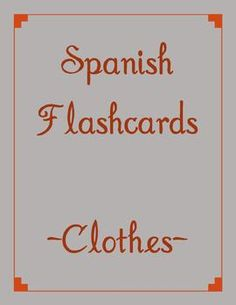 K-12 Subject:  Spanish, Foreign Languages   Grade Level(s):  Ninth, Tenth, Eleventh, Twelfth, Higher Education   Teaching Duration:  N/A   Type of Resource:  Activities, Flash Cards, Games   Answer Key:  N/A  # of Pages/Slides:  5    Price: $1.00