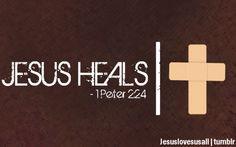 the healing power of Jesus thru the cross