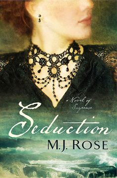 MJRose.com- SEDUCTION, coming May 7th - everyone who pre-orders the hardcover before May 5th and sends a copy of the receipt to MJRoseWriter@gmail.com will win a special personalized hand signed manuscript page from the author - and be entered to win a copy of the Fantine Necklace pictured on the cover!