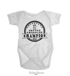 YOUR STATE Bottle Chugging Champion YEAR  This funny baby Onesie brand is sure to cause a lot laughs! Gender neutral so it works for both baby girls