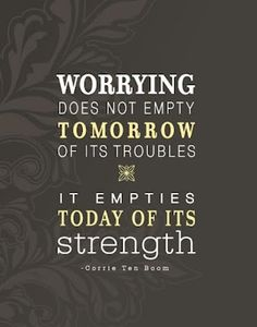daily reminder, remember this, life, corrie ten boom, thought, inspir, quot, worri, live