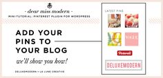 Dear Miss Modern Mini Tutorial:  step-by-step instructions on how to add a pinterest feed to your blog!