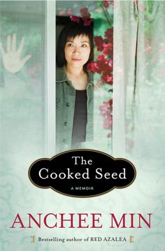 Top New Memoir & Autobiography on Goodreads, May 2013 languages, books, anche min, anchee min, growing up, american dreams, cook seed, book reviews, china
