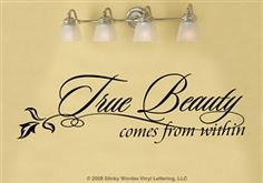 True Beauty comes within Soothe Sticky Words Wall Vinyl Lettering