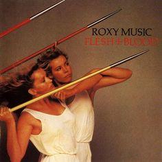 Roxy Music - Flesh + Blood (1980)