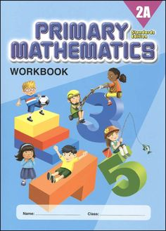 Primary Mathematics Workbook 2A Standards Edition