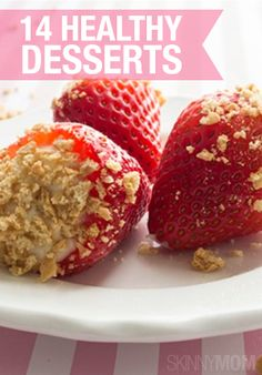 Looking for healthy desserts? We've got them!