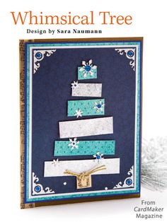 Whimsical Tree from the Winter 2014 issue of CardMaker Magazine. Order a digital copy here: http://www.anniescatalog.com/detail.html?code=AM5255