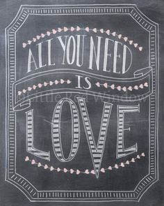 All You Need is Love Chalkboard